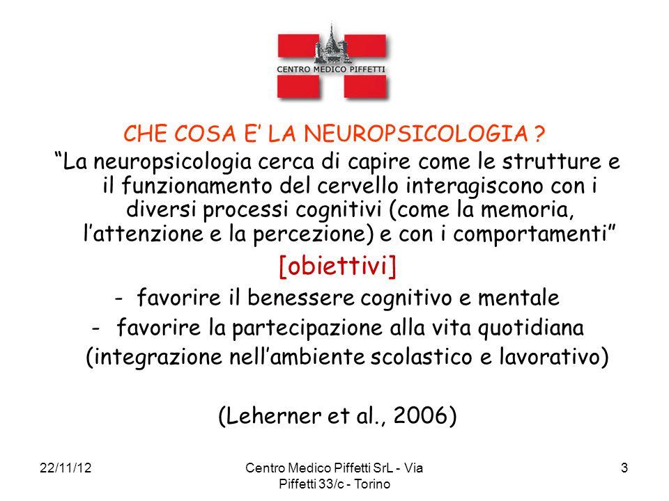 [obiettivi] CHE COSA E' LA NEUROPSICOLOGIA